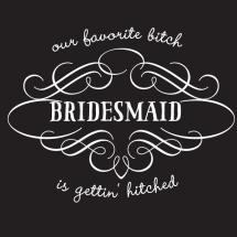 bachelorett_party_design_bitch_hitch_bridesmaid